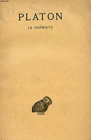PLATON, OEUVRES COMPLETES, TOME VIII, 3e PARTIE, LE SOPHISTE: PLATON, Par A. DIES