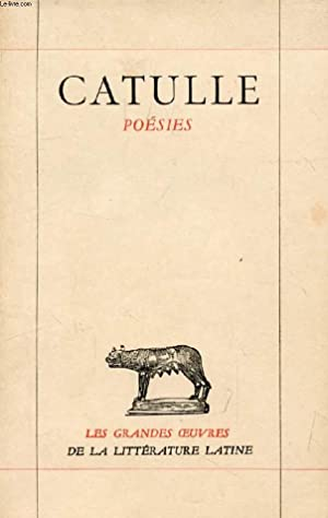 POESIES: CATULLE, Par A. ERNOUT