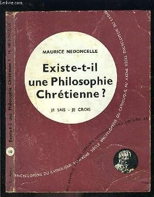 EXISTE T IL UNE PHILOSOPHIE CHRETIENNE?- JE SAIS JE CROIS N°10: NEDONCELLE MAURICE.