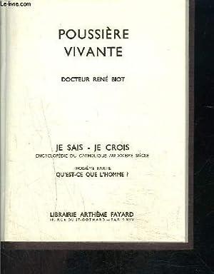 POUSSIERE VIVANTE- JE SAIS JE CROIS N°3. 32: BIOT RENE Dr