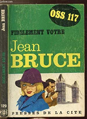 "FIDELEMENT VOTRE - COLLECTION ""JEAN BRUCE"" N°129: BRUCE JEAN"