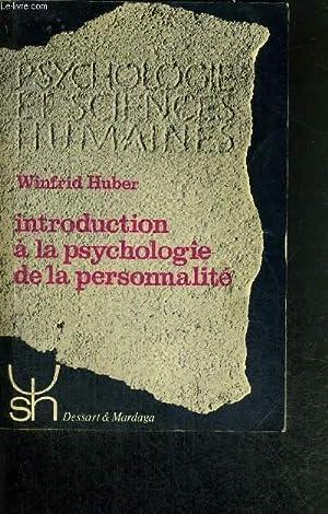 INTRODUCTION A LA PSYCHOLOGIE DE LA PERSONNALITE: HUBERT WINDFRID