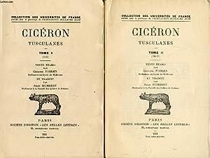 TUSCULANES, 2 TOMES (I-V): CICERON, Par G. FOHLEN, J. HUMBERT