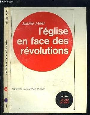 L EGLISE EN FACE DES REVOLUTIONS- JE SAIS- JE CROIS N°78: JARRY EUGENE.