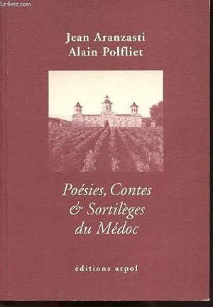 POESIES - CONTES ET SORTILEGES DU MEDOC: ARANZASTI JEAN / POLFLIET ALAIN