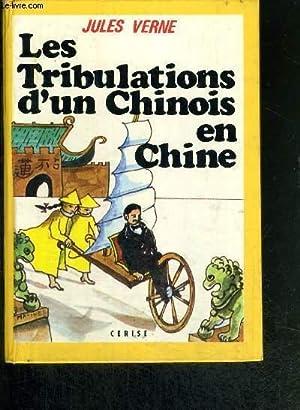 LES TRIBULATIONS D'UN CHINOIS EN CHINE - CERISE N°23: VERNE JULES