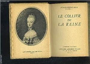 LE COLLIER DE LA REINE- L HISTOIRE ILLUSTREE: FUNCK BRENTANO F.