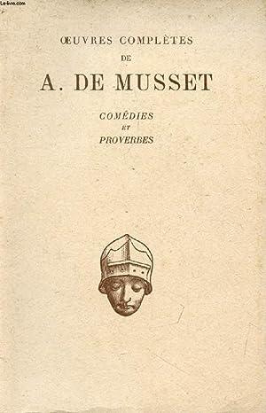 COMEDIES ET PROVERBES: MUSSET ALFRED DE, Par P. GASTINEL