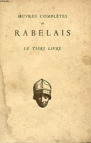 LE TIERS LIVRE: RABELAIS FRANCOIS, Par J. PLATTARD