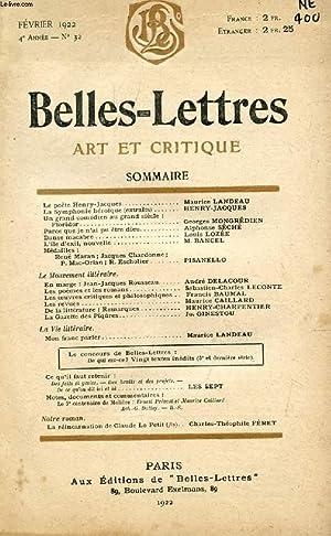 BELLES-LETTRES, ART ET CRITIQUE, 4e ANNEE, N° 32, FEV. 1922 (Sommaire: Le poète ...