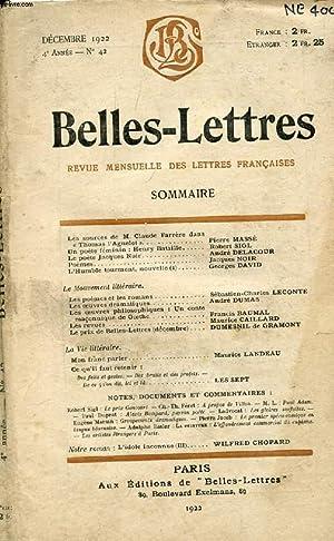 BELLES-LETTRES, ART ET CRITIQUE, 4e ANNEE, N° 42, DEC. 1922 (Sommaire: Les sources de M. Claude...