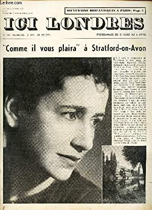 """ICI LONDRES - N°477 - 29 MARS 1957 / """"COMME IL VOUS PLAIRA"""" A STRAFORD-ON-AVON &..."""