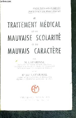 LE TRAITEMENT MEDICAL DE LA MAUVAISE SCOLARITE: LAVARENNE M. /