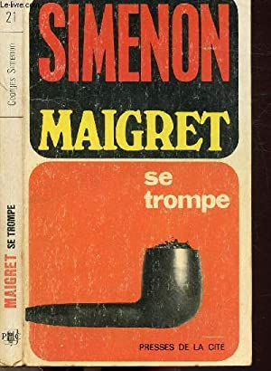 MAIGRET SE TROMPE - COLLECTION MAIGRET N°21: SIMENON GEORGES