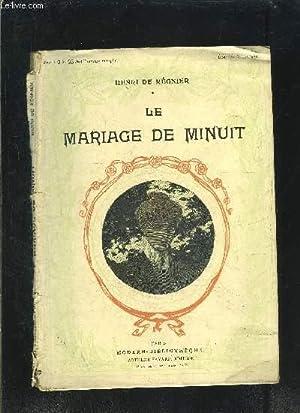LE MARIAGE DE MINUIT: REGNIER HENRI DE