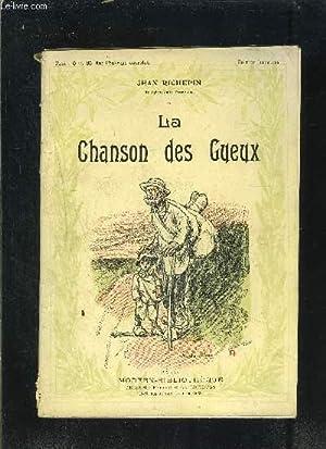 LA CHANSON DES GUEUX- Gueux des champs- Chansons de mendiants- Les plantes, les choses, les b&ecirc...