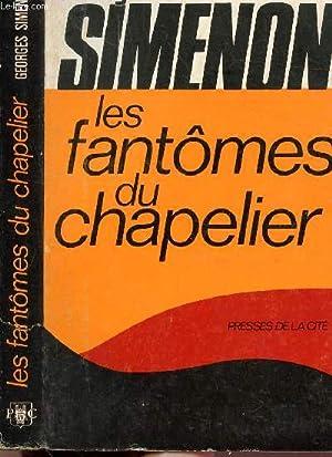 LES FANTOMES DU CHAPELIER: SIMENON GEORGES