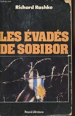 LES EVADES DE SOBIBOR: RASHKE RICHARD