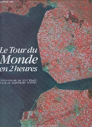 LE TOUR DU MONDE EN 2 HEURES: LEMESLE JEAN-PIERRE