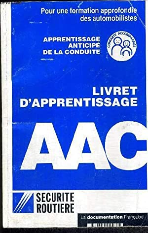 LIVRET D'APPRENTISSAGE AAC - APPRENTISSAGE ANTICIPE DE LA CONDUITE - POUR UNE FORMATION ...