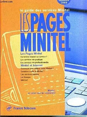 LE GUIDE DES SERVICES MINITEL - LES PAGES MINITEL septembre 1999 - Les pages Minitel : comment ...