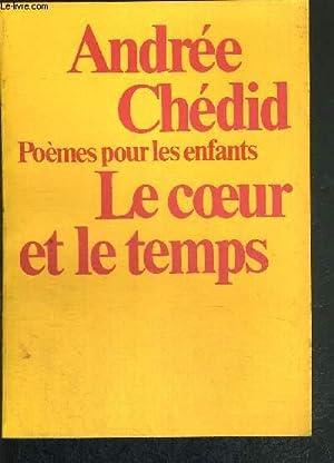 POEMES POUR LES ENFANTS LE COEUR ET: CHEDID ANDREE