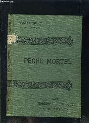 PECHE MORTEL- COLLECTION MODERN-BIBLIOTHEQUE: THEURIET ANDRE.