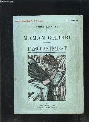 MAMAN COLIBRI- L ENCHANTEMENT- MODERN-THEATRE N°VI: BATAILLE HENRY