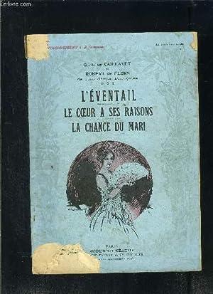 L EVENTAIL- LE COEUR A SES RAISONS-: CAILLAVET G.A. DE-