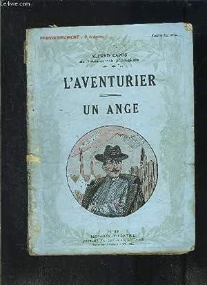 L AVENTURIER- UN ANGE- MODERN-THEATRE N°52- VENDU: CAPUS ALFRED