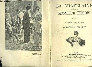 LA CHATELAINE- MONSIEUR PIEGOIS- MODERN-THEATRE- VENDU EN: CAPUS ALFRED