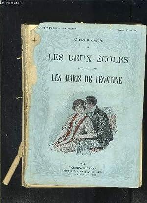 LES DEUX ECOLES- LES MARIS DE LEONTINE-: CAPUS ALFRED