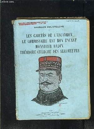 LES GAIETES DE L ESCADRON- LE COMMISSAIRE: COURTELINE GEORGES