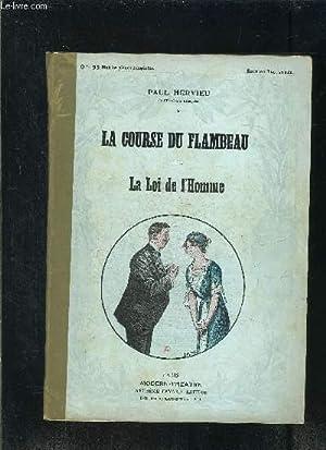 LA COURSE DU FLAMBEAU- LA LOI DE: HERVIEU PAUL.
