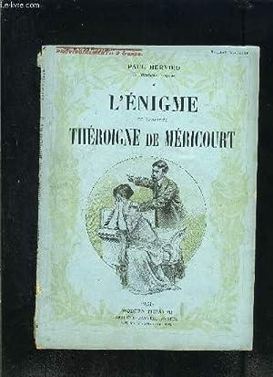 L ENIGME- THEROIGNE DE MERICOURT- MODERN-THEATRE N°XXV: HERVIEU PAUL.