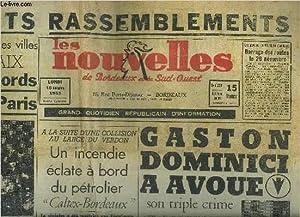 LES NOUVELLES DE BORDEAUX ET DU SUD OUEST N°1538 8E ANNEE 16 NOV 1953 - Gaston Dominici a avoué son...