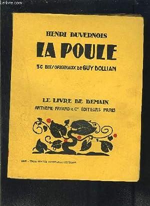 LA POULE- LE LIVRE DE DEMAIN N°128: DUVERNOIS HENRI