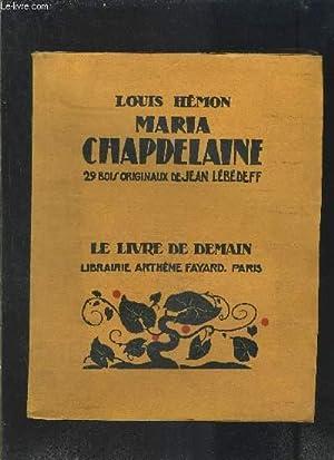 MARIA CHAPDELAINE- LE LIVRE DE DEMAIN N°64: HEMON LOUIS.
