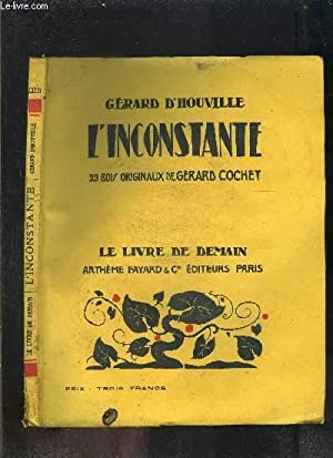 L INCONSTANTE- LE LIVRE DE DEMAIN N°XXXIII: HOUVILLE GERARD D