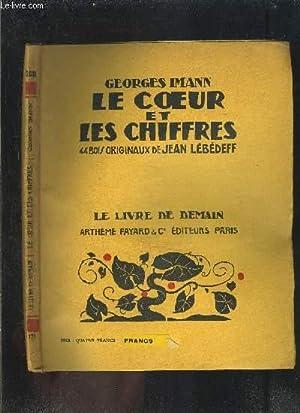 LE COEUR ET LES CHIFFRES- LE LIVRE DE DEMAIN N°173: IMANN GEORGES.