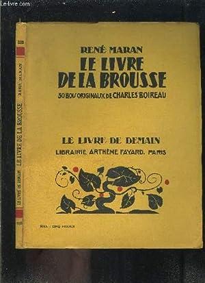 LE LIVRE DE LA BROUSSE- LE LIVRE: MARAN RENE