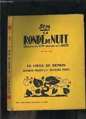 LA RONDE DE NUIT- LE LIVRE DE DEMAIN N°6: SEM.