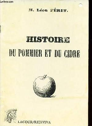 HISTOIRE DU POMMIER ET DU CIDRE: FERET LEON