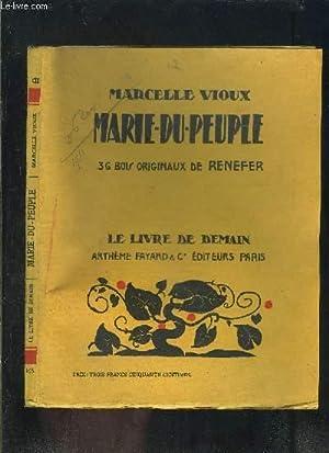 MARIE DU PEUPLE- LE LIVRE DE DEMAIN N°103: VIOUX MARCELLE