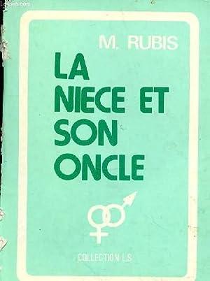 LA NIECE ET SON ONCLE: RUBIS M.