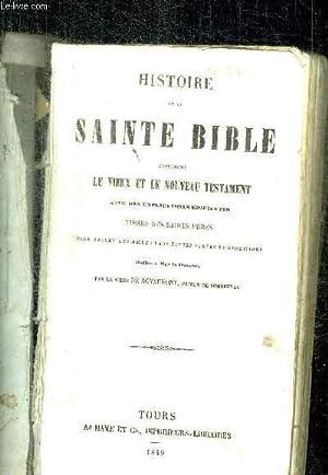 HISTOIRE DE LA SAINTE BIBLE CONTENANT LE: SIEUR DE ROYAUMONT