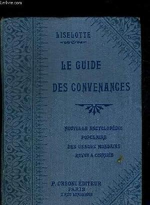 LE GUIDE DES CONVENANCES - SAVOIR-VIVRE -: LISELOTTE