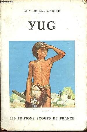 YUG: DE LARIGAUDIE GUY
