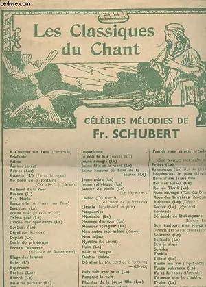 LES CLASSQUES DU CHANT - CELEBRES MELODIES: SCHUBERT FR.