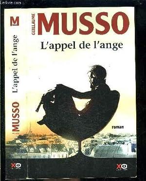 L APPEL DE L ANGE: MUSSO GUILLAUME.